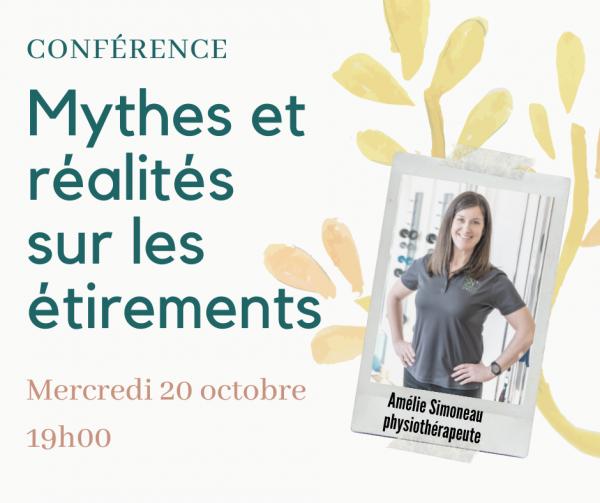 Conférence MYTHES ET RÉALITÉS SUR LES ÉTIREMENTS